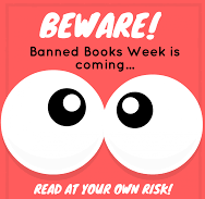 beware banned books week is coming.png