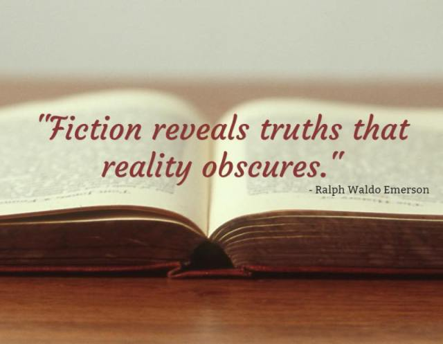 fiction reveals truths reality obscures.jpg