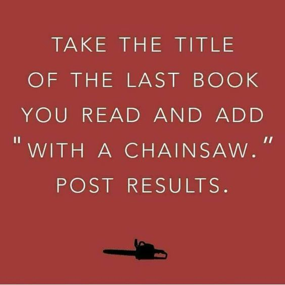 last book with a chainsaw.jpg